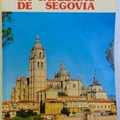LA CATEDRAL DE SEGOVIA de EMILIO MARCOS VALLAURE, 1973