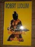 Testamentul Lui Holcroft - Robert Ludlum ,307642