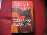 Steve Berry - Conexiunea Alexandria (stare foarte buna)