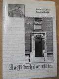 IASII VECHILOR ZIDIRI PANA LA 1821 (CU DEDICATIE CATRE DAN HATMANU) - DAN BADARA