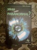 A3a Stiinta contra Paranormal - Dr. Radu Olinescu