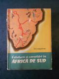 D. LIVIGSTONE - CALATORII SI CERCETARI IN AFRICA DE SUD