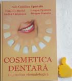 Cosmetica dentara in practica stomatologica Ada Catalina Epistatu Dumitru David