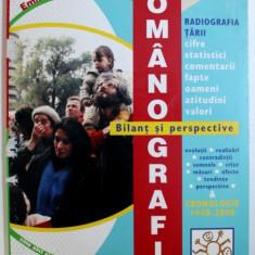 ROMANOGRAFIA - BILANT SI PERSPECTIVE , CRONOLOGIE 1990 - 2000 de EMILIAN M. DOBRESCU , 2000