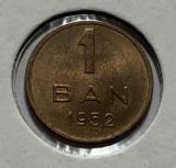 1 Ban 1952 Romania, a UNC