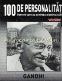 100 De Personalitati - Mahatma Gandhi - Nr.: 10