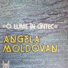 O lume in cantec Angela Moldovan