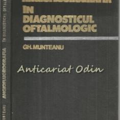 Angiofluorografia In Diagnosticul Oftalmologic - Gh. Munteanu