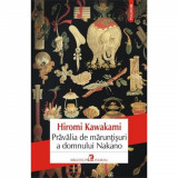 Cumpara ieftin Pravalia de maruntisuri a domnului Nakano - Hiromi Kawakami
