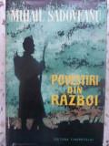 POVESTIRI DIN RAZBOI - MIHAIL SADOVEANU