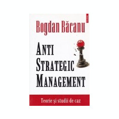 Anti-strategic management