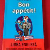 Bon apettit Limba engleza pentru ospatari,chelneri,receptioneri si barmani
