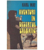 Aventuri in desertul salbatic