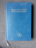 NOUL TESTAMENT/NEW TESTAMENT, EDITIE BILINGVA