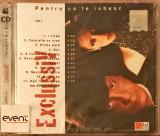 Exclussiv – Pentru Că Te Iubesc / Povestiri Din București (dublu CD sig.)