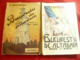 C.Bacalbasa - Bucurestii de altadata - vol. 1 si 2- Prime Editii -Ed.Ziarului U