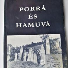 Iudaica: Deportarea Evreilor Oradea, lb. Maghiara. Horvát Ernő, Porrá és hamuvá