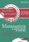 Cumpara ieftin Matematică. Bacalaureat 2019. M_ştiinţele-naturii, M_tehnologic