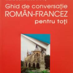 GHID DE CONVERSATIE ROMAN-FRANCEZ PENTRU TOTI - Dumitrescu-Brates