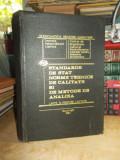 STANDARDE SI METODE DE ANALIZA PENTRU LAPTE SI PRODUSE LACTATE , 1984 ,UZ INTERN