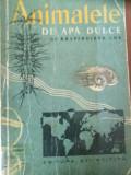 ANIMALELE DE APA DULCE ȘI RĂSPÂNDIREA LOR - G. D. VASILIU & P. BANARESCU