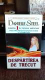 DESPARTIREA DE TRECUT - DANIELLE STEEL