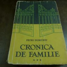 Cronica de familie de Petru Dumitriu vol. III Editura de stat pentru literatura