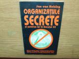 ORGANIZATIILE SECRETE SI PUTEREA LOR IN SECOLUL XX -JAN VAN HELSING