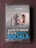 AJUTA-TE SINGUR IN CAZ DE ANXIETATE SOCIALA - RADU VRASTI