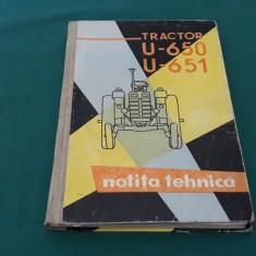 TRACTOR U-650 U-651 *NOTIȚĂ TEHNICĂ/ EDIȚIA I/1963
