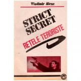 Strict secret - Retele teroriste