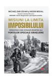 Misiuni la limita imposibilului (Carte pentru toți)