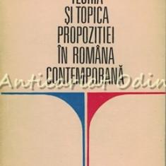 Teoria Si Topica Propozitiei In Romana Contemporana - V. Serban - T: 6180 Ex.