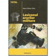 Lexiconul Erorilor Militare - Hans-Dieter Otto