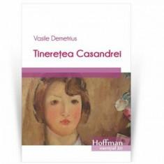 Tineretea Casandrei/Vasile Demetrius