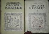 Ioanichie Balan - Convorbiri duhovnicesti (vol. I-II)