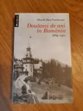 MAUDE REA PARKINSON Douazeci de ani in Romania. 1889-1911