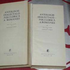 ANTOLOGIE DIALECTALO-FOLCLORICA A ROMANIEI         Vol.1.2.