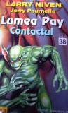 LARRY NIVEN, JERRY POURNELLE LUMEA PAY CONFRUNTAREA .CONTACTUL 2 volume