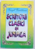 SCRIITORII CLASICI SI JUNIMEA de VIRGIL VINTILESCU , 1997