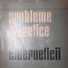 PROBLEME TEORETICE ALE CIBERNETICII - S . M . SALIUTIN , E . KOLMAN