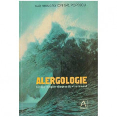 Alergologie - fiziopatologie, diagnostic, tratament