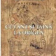 Cuvant si taina la Origen   Hans Urs von Balthasar