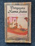 KAMA SUTRA - Erotologie hindusa - Vatsyayana