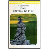Dan, capitan de plai - Poezii patriotice, Vasile Alecsandri