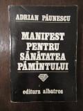 MANIFEST PENTRU SANATATEA PAMANTULUI -ADRIAN PAUNESCU