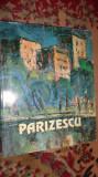 Vasile Parizescu album de pictura 167pagini/reproduceri