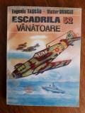 Escadrila 52 Vanatoare - Victor Bonciu (aviatie) / R2P4S, Alta editura
