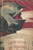 Walter Scott - Quentin Durward (Tineretului 1957 / cutezatorii)