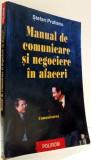 MANUAL DE COMUNICARE SI NEGOCIERE IN AFACERI, COMUNICAREA de STEFAN PRUTIANU, VOL I , 2000